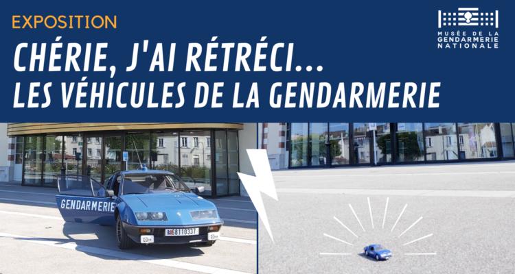 « Chérie, j'ai rétréci les véhicules de la gendarmerie », l'exposition à voir ! (1)